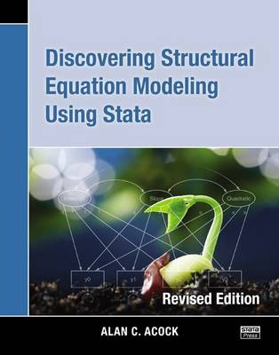 Discovering Structural Equation Modeling Using Stata (Paperback)