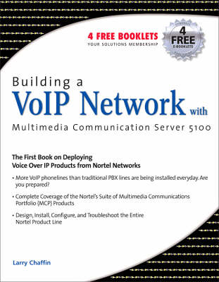Building a VoIP Network with Nortels Multimedia Communication Server 5100 (Paperback)