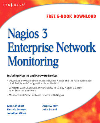Nagios 3 Enterprise Network Monitoring: Including Plug-Ins and Hardware Devices (Paperback)
