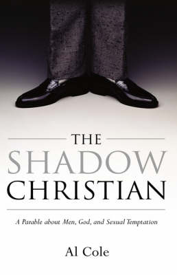 The Shadow Christian (Paperback)