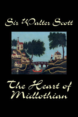 The Heart of Midlothian (Paperback)