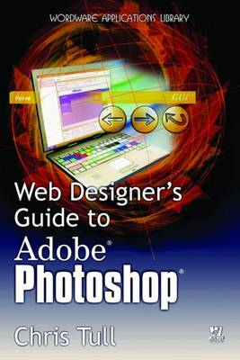 Web Designer's Guide to Adobe Photoshop (Paperback)