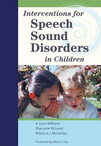 Interventions for Speech Sound Disorders in Children - Communication and Language Intervention v. 16 (Mixed media product)