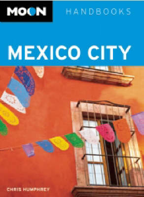 Moon Mexico City - Moon Handbooks (Paperback)