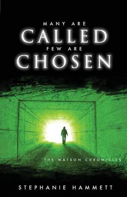 Many Are Called Few Are Chosen: The Watson Chronicles (Paperback)