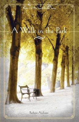 A Walk in the Park - Sand Dollar 01 (Paperback)