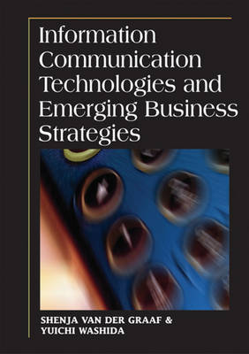 Information Communication Technologies and Emerging Business Strategies (Hardback)