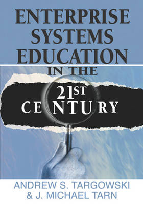 Enterprise Systems Education in the 21st Century (Hardback)