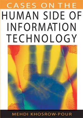 Cases on the Human Side of Information Technology (Hardback)