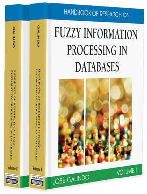 Handbook of Research on Fuzzy Information Processing in Databases (Hardback)