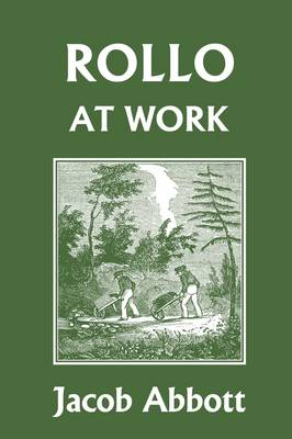 Rollo at Work (Yesterday's Classics) (Paperback)