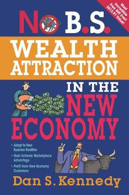 No B.S. Wealth Attraction in the New Economy - No B. S. (Paperback)