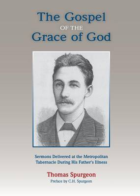 The Gospel of the Grace of God (Paperback)