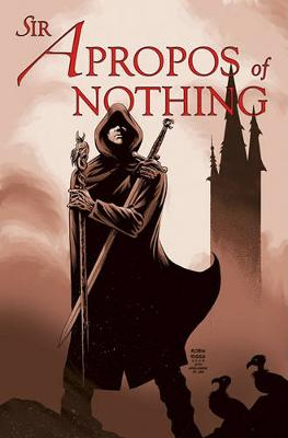 Sir Apropos of Nothing (Hardback)