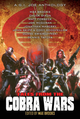 G.I. Joe: Tales from the Cobra Wars (Paperback)