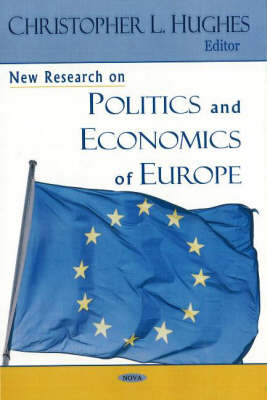 New Research on Politics and Economics of Europe (Hardback)