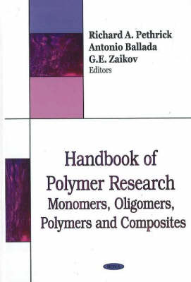Handbook of Polymer Research: Monomers, Oligomers, Polymers and Composites (Hardback)