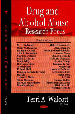 Drug and Alcohol Abuse Research Focus (Hardback)