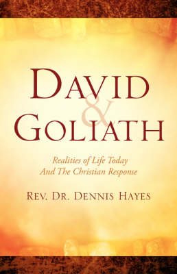 David & Goliath/ Realities of Life Today and the Christian Response (Paperback)