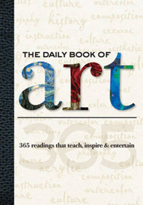 The Daily Book of Art: 365 Readings That Teach, Inspire and Entertain (Paperback)