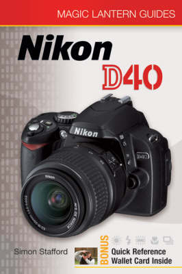 Nikon D40 - Magic Lantern Guides (Paperback)