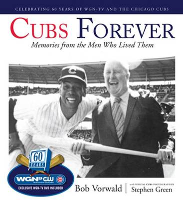 Cubs Forever: Memories from the Men Who Lived Them (Mixed media product)
