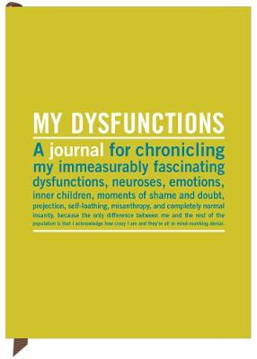 My Dysfunctions Inner-Truth Journal - Inner-Truth Journal (Notebook / blank book)