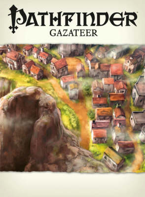 Pathfinder Chronicles: Gazetteer (Paperback)