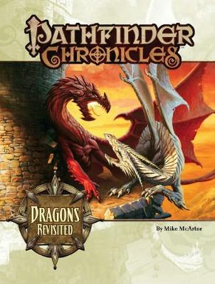 Pathfinder Chronicles: Dragons Revisited (Paperback)