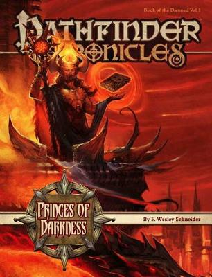 Pathfinder Chronicles: Book of the Damned: Princes of Darkness v. 1 (Paperback)