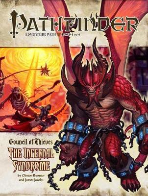 Pathfinder Adventure Path: Council of Thieves: The Infernal Syndrome No. 4 (Paperback)