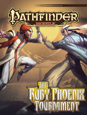 Pathfinder Module: The Ruby Phoenix Tournament (Paperback)