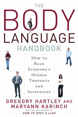 The Body Language Handbook: How to Read Everyone's Hidden Thoughts and Intentions (Paperback)