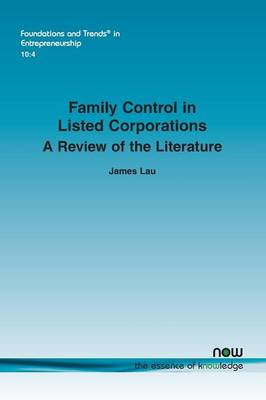 Family Control in Listed Corporations - Foundations and Trends in Entrepreneurship (Paperback)