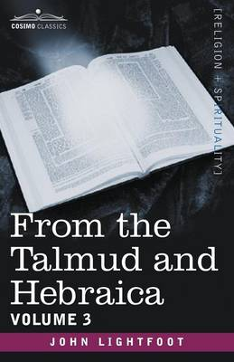 From the Talmud and Hebraica, Volume 3 (Paperback)
