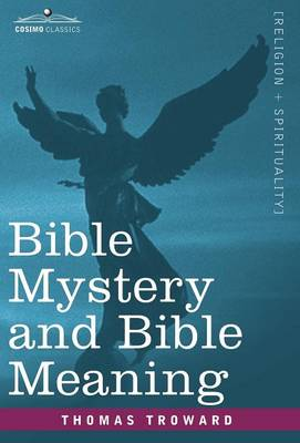 Bible Mystery and Bible Meaning (Hardback)