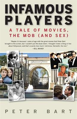 Infamous Players: A Tale of Movies, the Mob (and Sex) (Paperback)