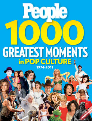 People 1000 Greatest Moments in Pop Culture (Hardback)