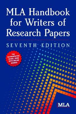 MLA Handbook for Writers of Research Papers - MLA Handbook for Writers of Research Papers (Paperback)