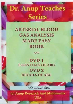Essentials of ABG: Arterial Blood Gas Analysis Made Easy (Mixed media product)