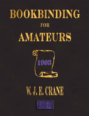 Bookbinding for Amateurs - 1903 (Paperback)