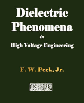Dielectric Phenomena in High Voltage Engineering (Paperback)