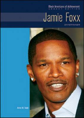 Jamie Foxx: Entertainer - Black Americans of Achievement (Hardback)