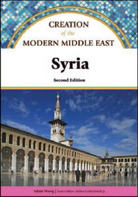 Syria - Creation of the Modern Middle East (Hardback)