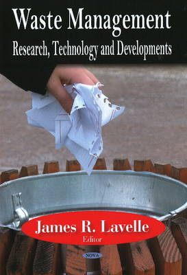 Waste Management: Research, Technology and Developments (Hardback)
