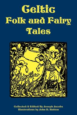 Celtic Folk and Fairy Tales (Paperback)