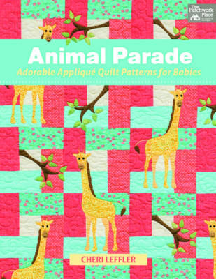 Animal Parade: Adorable Applique Quilt Patterns (Paperback)