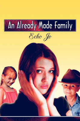 An Already Made Family (Paperback)