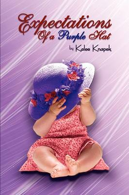 Expectations of a Purple Hat (Paperback)