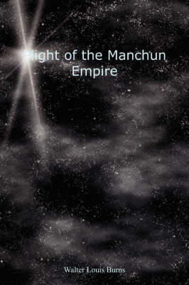Plight of the Manchun Empire (Paperback)